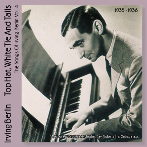 Top Hat, White Tie and Tails (British Dance Bands Play Irving Berlin, Vol. 4)
