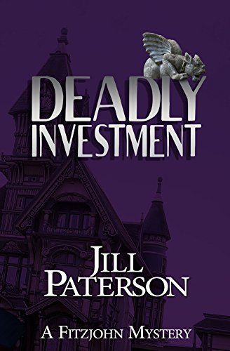 Did Beatrice Maybrick, owner and operator of the Maybrick Literary Agency, accidentally fell to her death? Esme Timmons thinks not.  Jill Paterson's bestselling mystery Deadly Investment