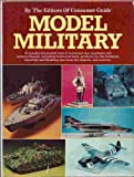 Model Military, Editors of Consumer Guide, 0517294613