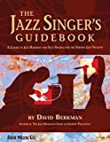 img - for By David Berkman The Jazz Singer's Guidebook [Spiral-bound] book / textbook / text book