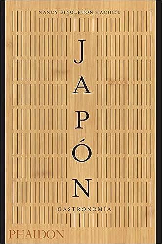 Japón Gastronomía: Amazon.es: Nancy Singleton Hachisu: Libros