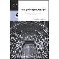 John and Charles Wesley: Selected Prayers, Hymns, and Sermons