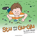 Stu and the Gu-Glu, Jareb Gleckel, 1491840242