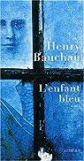 L'enfant bleu par Bauchau