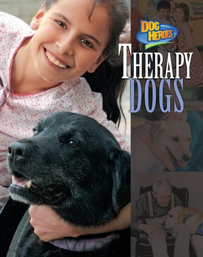 Therapy Dogs (Dog Heroes) pdf epub