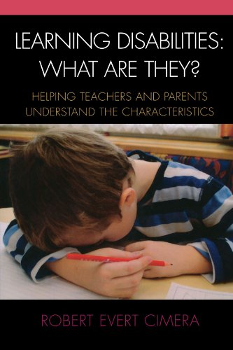 Learning Disabilities: What Are They?: Helping Teachers and Parents Understand the Characteristics