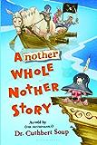 Another Whole Nother Story (Whole Nother Story Series Book 2)