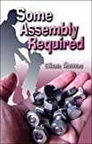 Some Assembly Required, Sharie Robbins, 1424127084