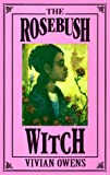 The Rosebush Witch