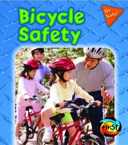 Bicycle Safety (Be Safe!) by Brand: Heinemann-Raintree (Image #1)