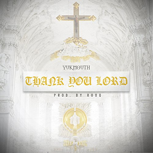 Thank You Lord [Explicit]
