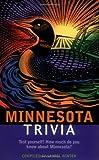 img - for Minnesota Trivia (Trivia Fun) book / textbook / text book