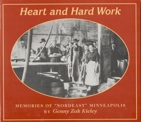 Heart and Hard Work: Memories of