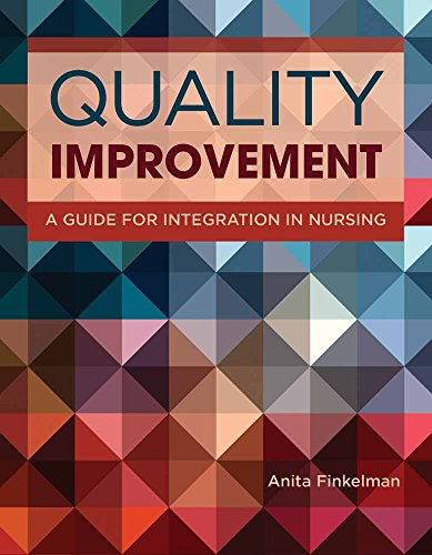 (Quality Improvement: A Guide for Integration in Nursing)
