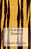 Hunted Down, Charles Dickens, 1495461920