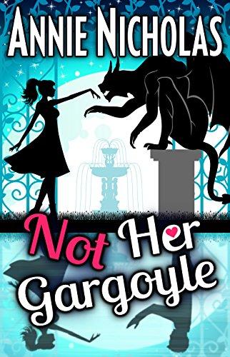 Not Her Gargoyle (Not This Series Book 5) (Gargoyles Full Series)