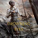 The Drowning Eyes | Emily Foster