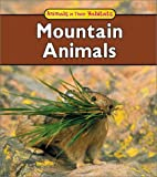 Mountain Animals, Francine Galko and F. Galko, 1403404372