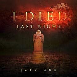 I Died Last Night