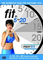 Fit In 5-20 Minutes - Fighting Fit