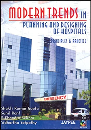 Buy Modern Trends In Planning And Designing Of Hospitals