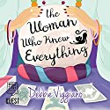 The Woman Who Knew Everything Audiobook by Debbie Viggiano Narrated by Imogen Church