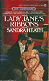 Lady Jane's Ribbons, Sandra Heath, 0451147049