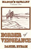 Border of Vengeance, Daniel Byram, 189279800X