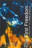 The First Freedom, Robert Hargreaves, 0750929235