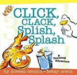 Click, Clack, Splish, Splash, Doreen Cronin, 0689877161