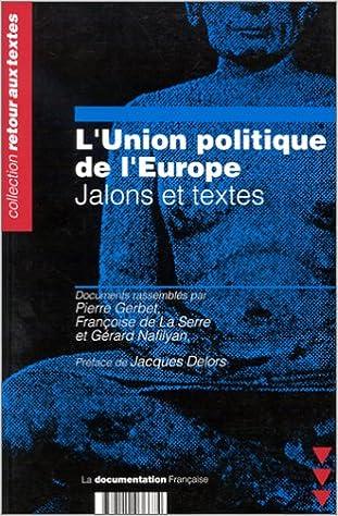 En ligne L'UNION POLITIQUE DE L'EUROPE. Jalons et textes pdf, epub