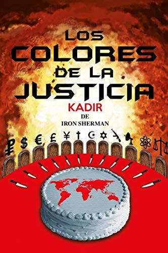Kadir III: Los Colores de la Justicia (Volume 3)
