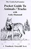 img - for Pocket Guide to Animals/Tracks book / textbook / text book