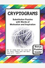 Cryptograms: Substitution Puzzles with Words of Motivation and Inspiration Paperback