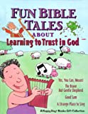 Fun Bible Tales, Andy Stiles, 0884862313