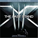 X-Men: The Last Stand (Original Motion Picture) by N/A (2006-05-23)