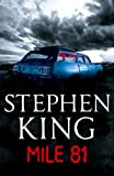 """Mile 81 - A Stephen King eBook Original Short Story featuring a never before seen excerpt from 11.22.63, Stephen King's new full-length novel coming in November 2011"" av Stephen King"