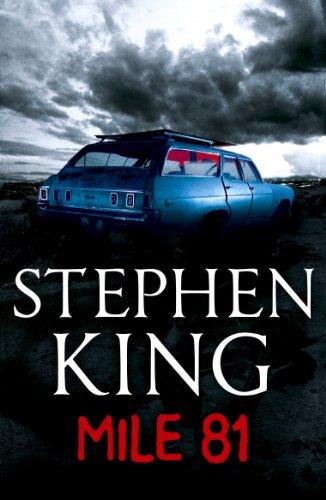 """Mile 81 - A Stephen King eBook Original Short Story featuring a never before seen excerpt from 11.22.63, Stephen King's new full-length novel coming in November 2011"" av Stephen King"