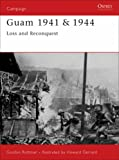 Front cover for the book Guam 1941 & 1944: Loss and Reconquest by Gordon L. Rottman