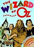 The Wizard of Oz Cookbook, Jennifer Brazil and Vicki Wells, 1558595821
