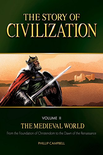 The Story of Civilization: VOLUME II - The Medieval World Text Book