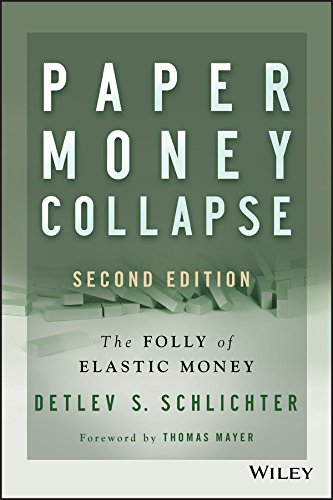 Paper Money Collapse: The Folly of Elastic Money ebook