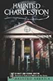 Haunted Charleston (Haunted America)