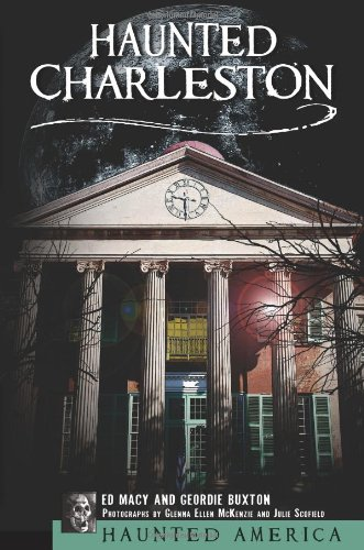 1: Haunted Charleston (Haunted - Nc In Macys