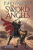 The Sword of Angels, John Marco, 075640259X