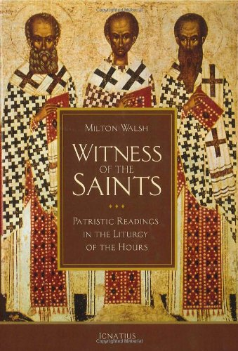 Read Online Witness of the Saints: Patristic Readings in the Liturgy of the Hours pdf epub