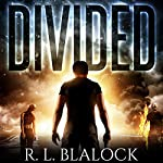 Divided: Death & Decay, Book 2 | R. L. Blalock