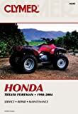 Honda TRX450 Foreman, 1998-2004, Clymer Publications Staff and Penton Staff, 0892878967