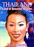 Thailand: Land of Beautiful Women, Dean Barrett, 0966189930
