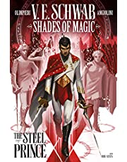 The Steel Prince: Shades of Magic: The Steel Prince Vol. 1